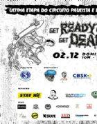 Get Ready or Get Dead no Suicida Skatepark